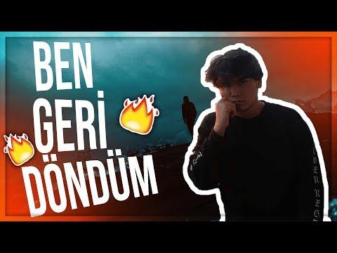 BEN GERİ GELDİM