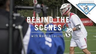 Behind the Scenes | Maverik Lacrosse