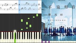 Fukyouwaon/Keyakizaka46/Piano(Hard)