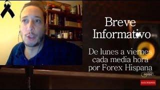 Breve Informativo - Noticias Forex del 11 de Octubre 2018
