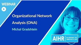 AIHR | Webinar Organizational Network Analysis (ONA)