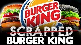 SCRAPPED Burger King