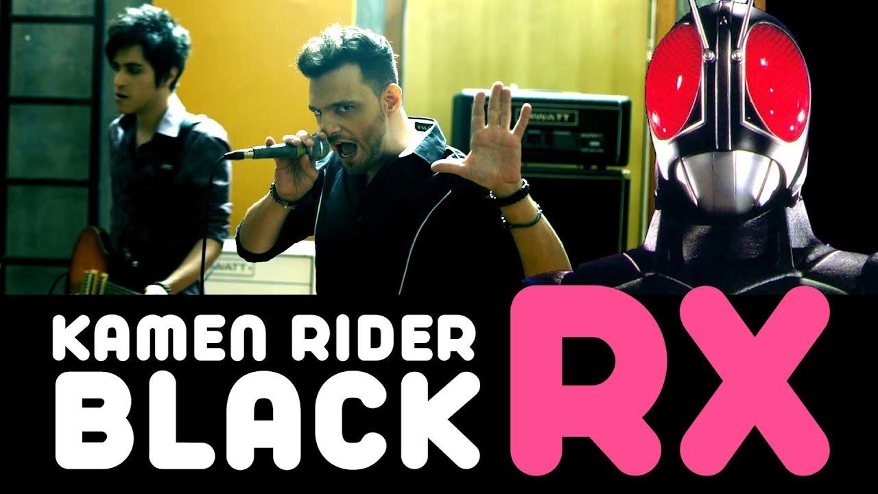 Kamen Rider Black RX (opening) ・Ricardo Cruz