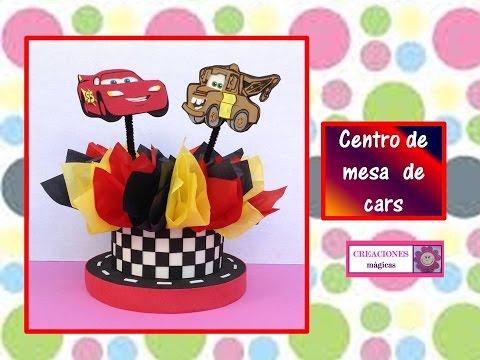 Centro De Mesa De Cars Creaciones Magicas Youtube