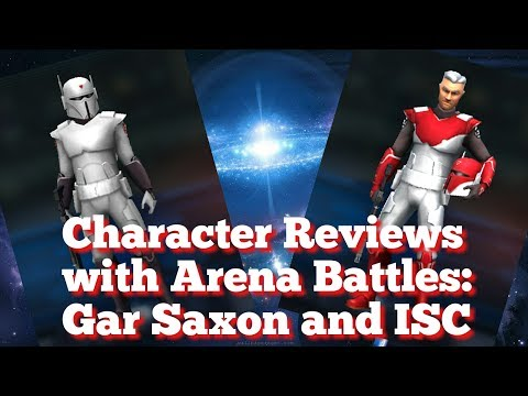Gar Saxon and ISC Character Reviews with Arena Battles  star wars galaxy of heroes swgoh