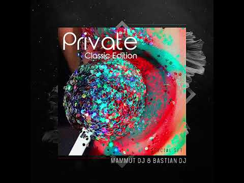 Bastian DJ & Mammut DJ - Private Classic Edition - Guaracha, Aleteo, Zapateo, Tribal 2018