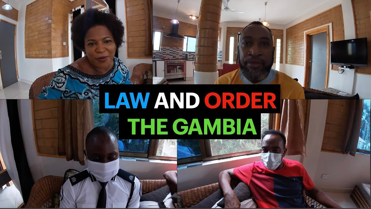 LAW AND ORDER THE GAMBIA