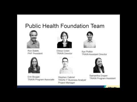 The Evolution of Public Health Learning  Introducing the New TRAIN Learning Network