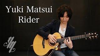 Rider ~original song~(acoustic guitar solo) / Yuki Matsui