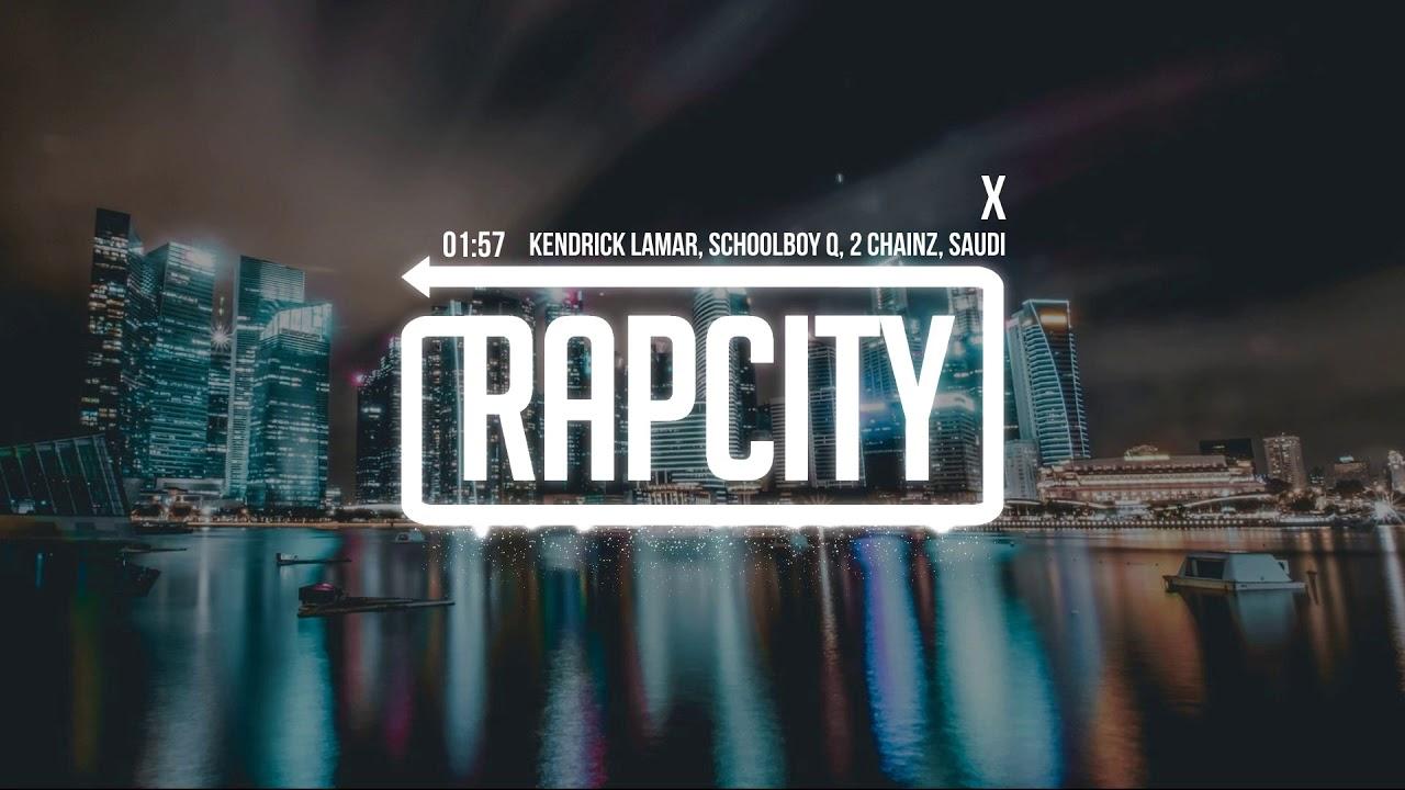 kendrick-lamar-x-ft-schoolboy-q-2-chainz-saudi-lyrics-rap-city