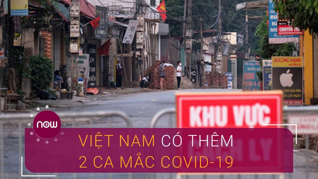 Tin dịch bệnh do virus Corona sáng 8/4: Việt Nam thêm 2 ca nhiễm mới | VTC Now