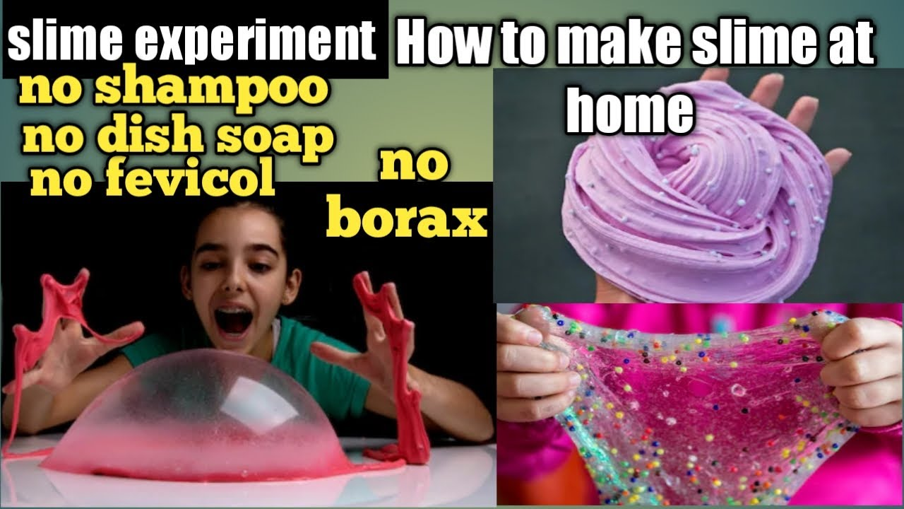Slime experiment / how to make slime at home without borax