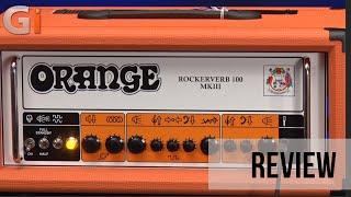 Orange Rockerverb 100 MKIII Amplifier Review | Guitar Interactive magazine