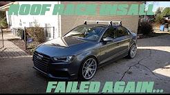 2015 Audi A3/S3 Roof Rack Install | Exhaust Tip Fail.