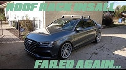 2015 Audi A3/S3 Roof Rack Install | Exhaust Tip Fail...