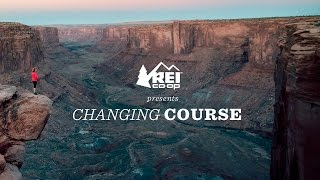 REI Presents: Changing Course