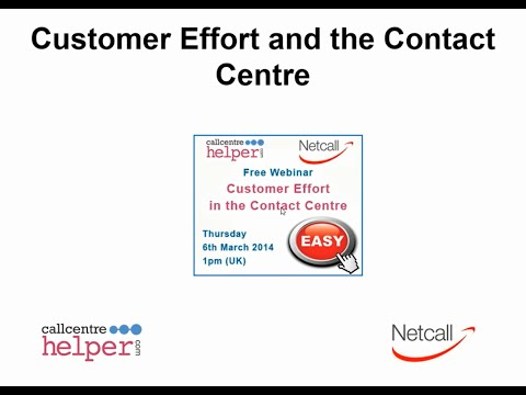 Webinar Replay: Customer Effort and the Contact Centre