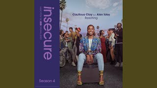 Play Reaching (feat. Alex Isley) (from Insecure Music From The HBO Original Series, Season 4)