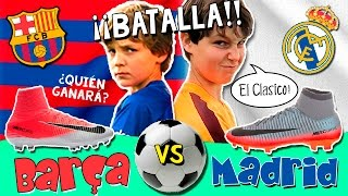 💥 ¡Batalla BARÇA vs REAL MADRID! ⚽️ RETO de Fútbol: El CLÁSICO con las NUEVAS EQUIPACIONES NIKE 😝