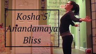 Yoga Kosha 5: Ananadamaya : Bliss - LauraGyoga