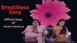 Breathless Shankar Mahadevan Full Version Video Official | Full HD 1080p