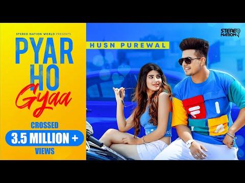 Pyar Ho Gyaa (Official Video) Husn Purewal | New Punjabi Songs 2020 | Latest Punjabi Songs 2020