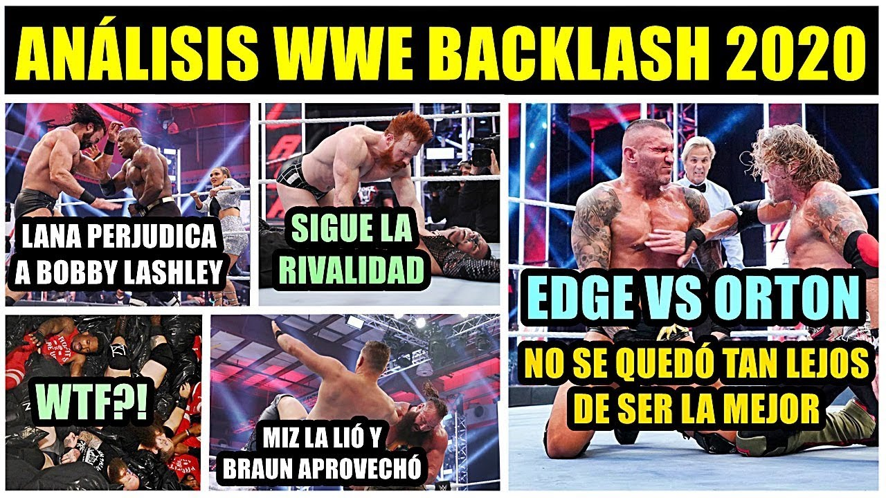 ANÁLISIS BACKLASH 2020 | TREMENDO EDGE VS ORTON | LANA PERDJUCA LASHLEY | BRAUN RETUIENE | WWE