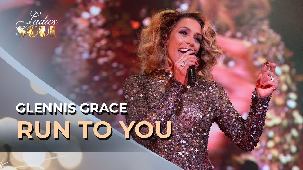 Ladies Of Soul 2017   Run To You - Glennis Grace - YouTube