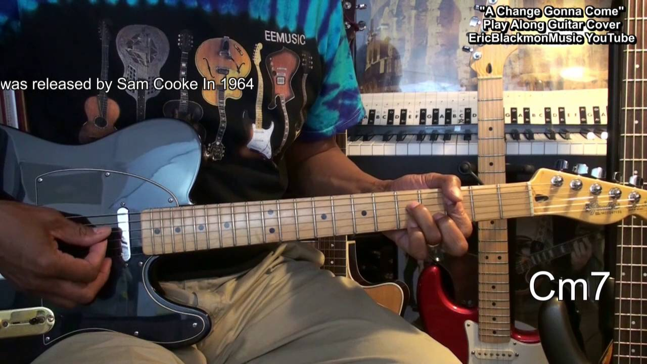 A Change Is Gonna Come SAM COOKE Guitar Cover W Chords ...