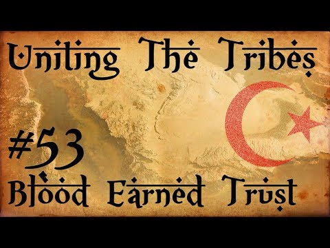 #53 Blood Earned Trust - Uniting The Tribes - Europa Universalis IV - Ironman Very Hard