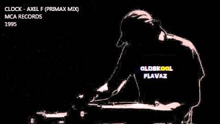 Clock - Axel F (Primax Mix)