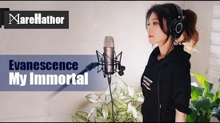 Evanescence - My Immortal [Band Version] (Cover by @MareHathor)