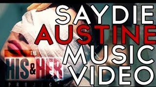Saydie - Austine (OFFICIAL MUSIC VIDEO)