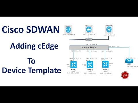 Cisco Sdwan Adding Cedge To A Device Template Csr1000v Ios Xe Sdwan Router Youtube