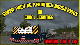 Euro Truck Simulator 2 - Super Pack de Reboques Brasileiros - Versao 1.16 á 1.22