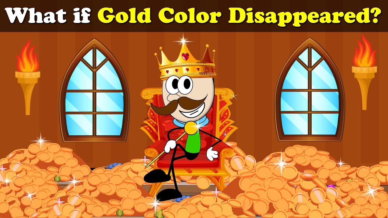 What if Gold Color Disappeared? + more videos   #aumsum #kids #science #education #children