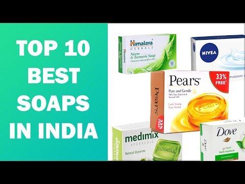 Top 10 Best Soaps In India - 2019