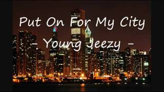 Put On For My City Instrumental- Young Jeezy