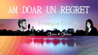 Repeat youtube video CHRISS feat. Carina - Priveste in Fata (Lyric VIDEO)