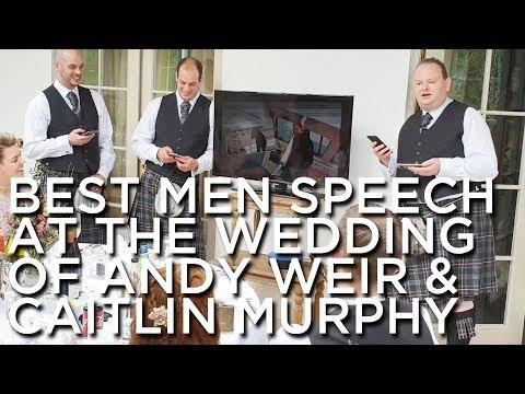 2019-06-15 'Best Men Speech @ The Wedding Of 'Mr. Andrew Weir' & 'Miss. Caitlin Murphy', Aboyne