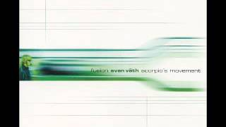 Sven Vath - Scorpio's Movement
