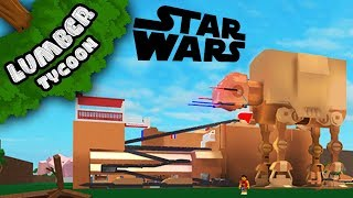 Lumber Tycoon 2: Insane STAR WARS Base!! | Roblox