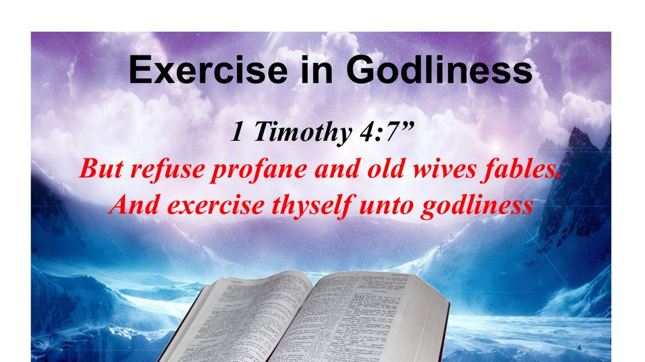 Exercise in Godliness
