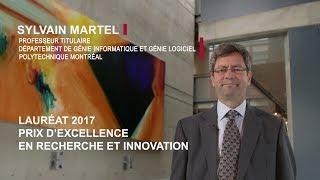 Professeur Sylvain Martel, lauréat du prix d'excellence en recherche et innovation 2017