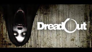 DreadOut-БУДЕТ СТРАШНО (Акт 0-1) Прохождение №1
