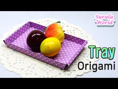 Origami - Tray, Box (Tutorial, DIY, How to make a paper tray)