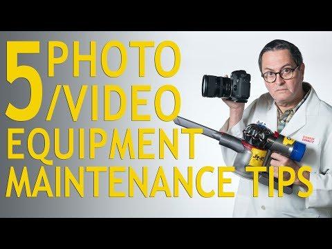 5 Photo/Video Equipment Maintenance Tips