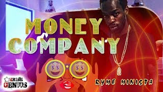 Ryme Minista - Money Company (Run Up Remix) February 2018