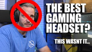 This was ALMOST the best gaming headset... Until...