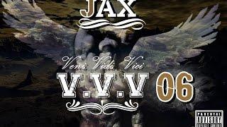 Jax - Veni Vidi Vici - O legado vive (parte 6) feat.Leidy Santore
